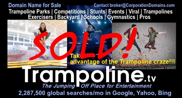 Trampoline.tv domain name SOLD for trampoline parks or buyers